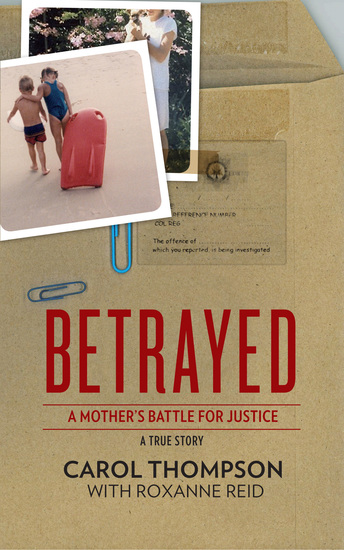 Betrayed - A mother's battle for justice - cover