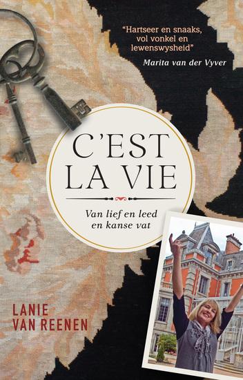 C'est la vie - Van lief en leed en kanse vat - cover
