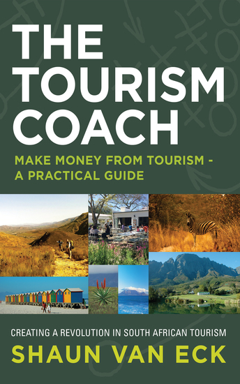 The Tourism Coach - Make Money from Tourism - A Practical Guide - cover