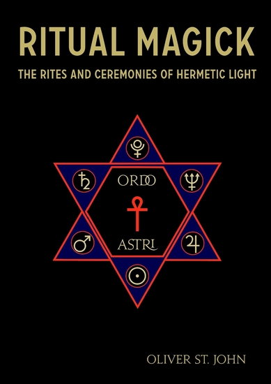 Ritual Magick : The Rites and Ceremonies of Hermetic Light - cover