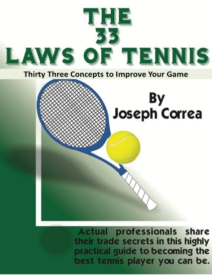 The 33 Laws of Tennis: Thirty Three Concepts to Improve Your Game - cover