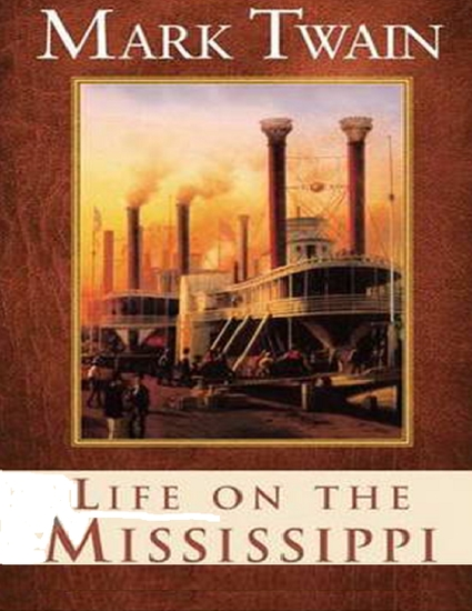 mark twain life on the mississippi essay