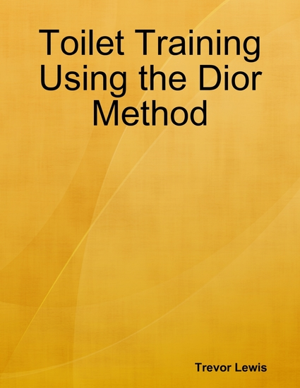 Toilet Training Using the Dior Method - cover