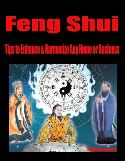 Feng Shui – Tips to Enhance & Harmonize Any Home or Business - cover