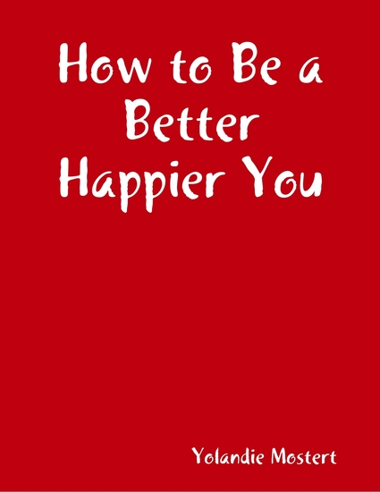 How to Be a Better Happier You - cover