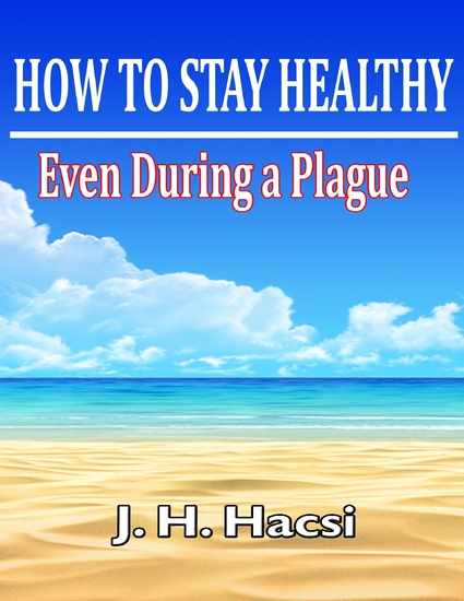 How to Stay Healthy: Even During a Plague - cover