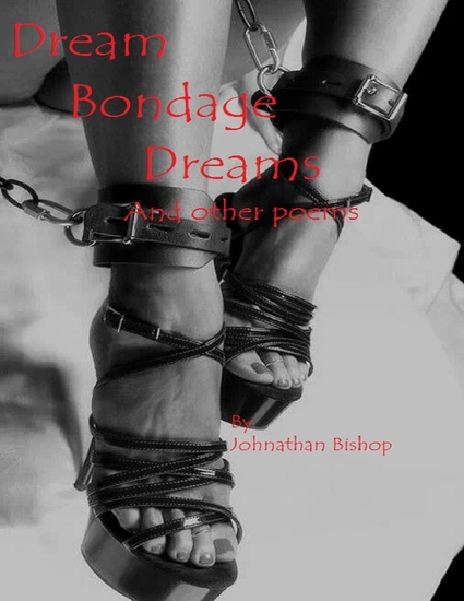 Dream Bondage Dreams and Other Poems - cover
