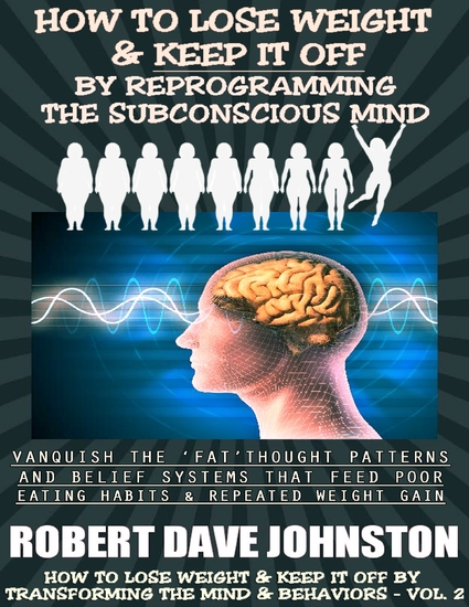 How to Lose Weight (and Keep It Off) by Reprogramming the Subconscious Mind - cover