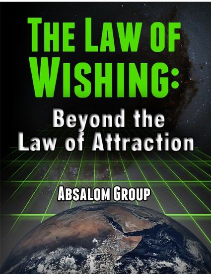 The Law of Wishing: Beyond the Law of Attraction - cover