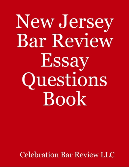 california bar exam essays and answers