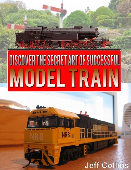 Discover the Secret Art of Successful Model Train - cover