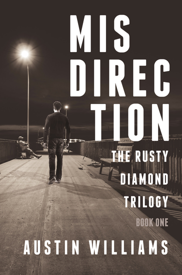 Misdirection - The Rusty Diamond Trilogy (Book 1) - cover