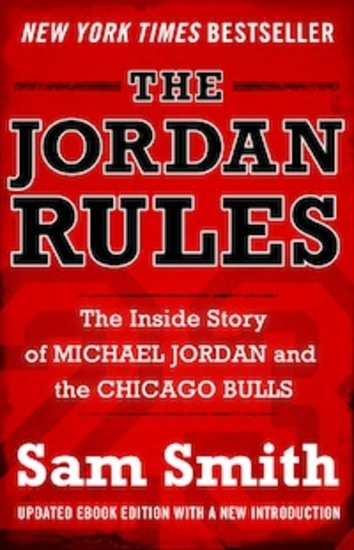The Jordan Rules - The Inside Story of Michael Jordan and the Chicago Bulls - cover