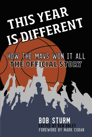 This Year Is Different - How the Mavs Won It All--The Official Story - cover