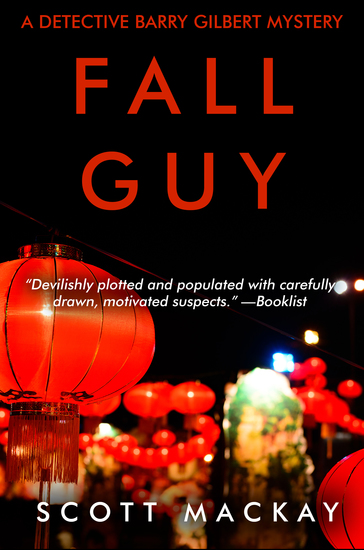 Fall Guy - A Detective Barry Gilbert Mystery - cover