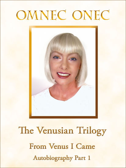The Venusian Trilogy From Venus I Came - Autobiography Part 1 - cover