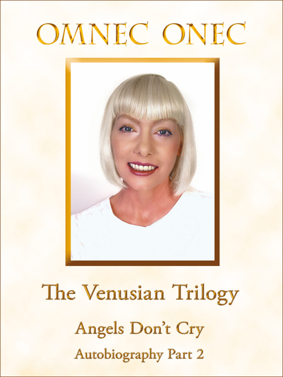 The Venusian Trilogy Angels Don't Cry - Autobiography Part 2 - cover