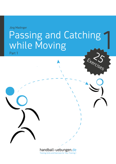 Passing and Catching while Moving - Part 1 - Handball Reference Book - cover