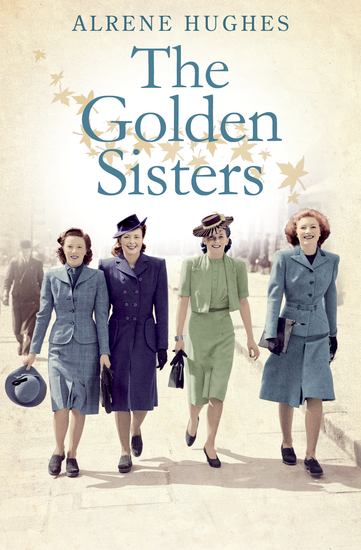 The Golden Sisters - The sequel to Martha's Girls - cover