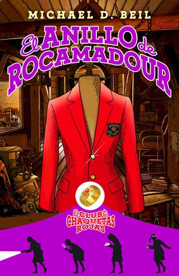 El anillo de Rocamadour - El club de las chaquetas rojas Vol 1 - cover