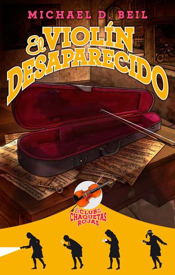 El violín desaparecido - El club de las chaquetas rojas Vol 2 - cover