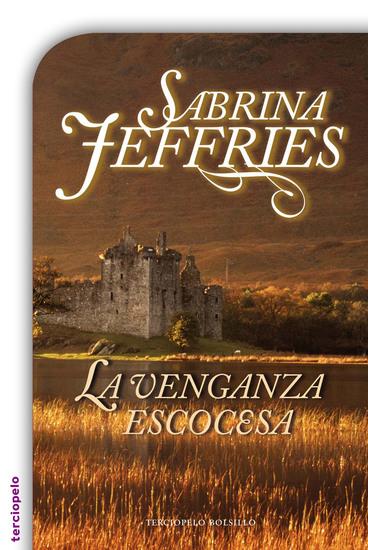 La venganza escocesa - Serie Escuela de Señoritas III - cover