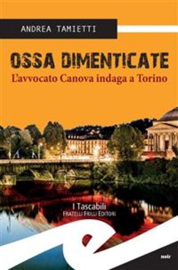Ossa dimenticate L'avvocato Canova indaga a Torino - cover