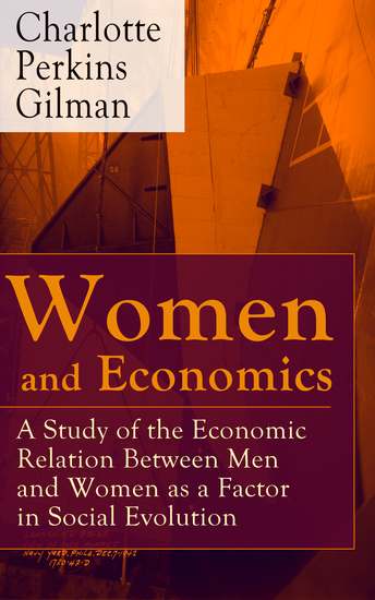 gilman women and economics
