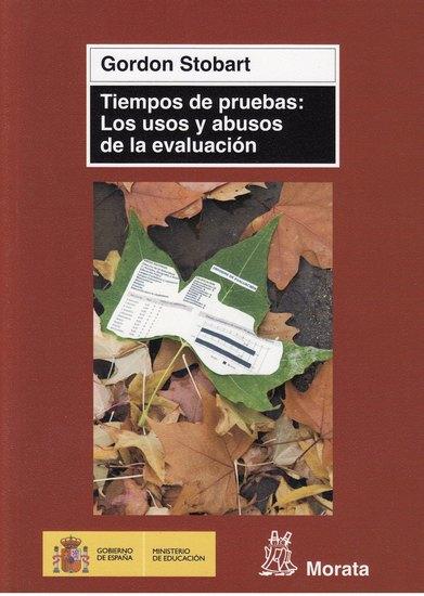 Book Cover Portadas Usos : Tiempos de pruebas los usos y abusos la evaluación