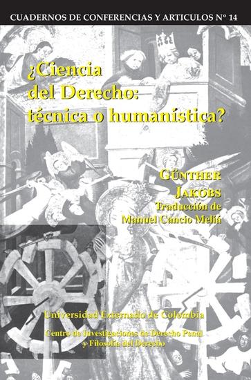 Ciencia del derecho: Técnica o humanística - cover