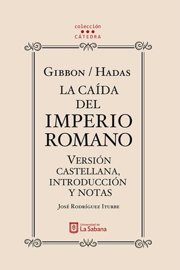 Gibbon Hadas La caída del Imperio Romano Versión castellana introducción y notas - cover