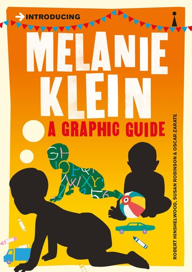 Introducing Melanie Klein - A Graphic Guide - cover