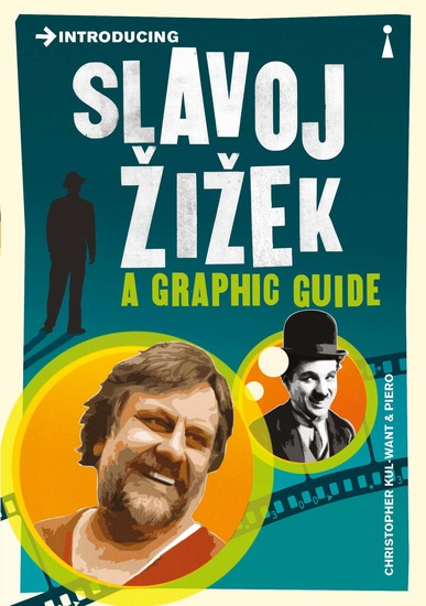Introducing Slavoj Zizek - A Graphic Guide - cover