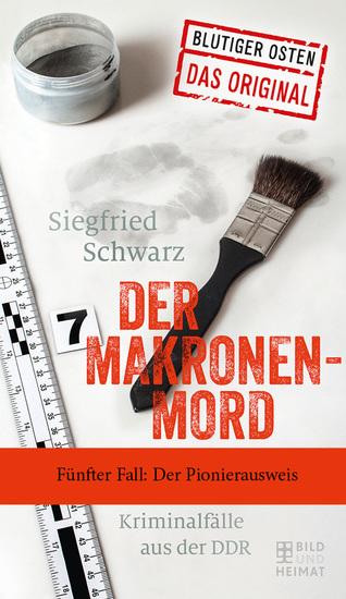 Der Makronenmord - Fünfter Fall: Der Pionierausweis - cover