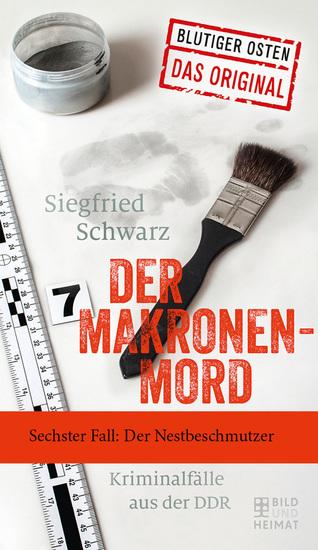 Der Makronenmord - Sechster Fall: Der Nestbeschmutzer - cover