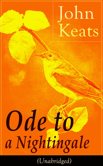 "ode to a nightingale by john keats essay One of the most personal of keats's odes, ""ode to a nightingale"" was written  when the poet was going through a very turbulent phase of his life his brother,  tom."