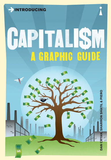Introducing Capitalism - A Graphic Guide - cover