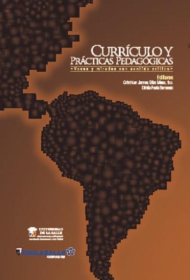Currículo y prácticas pedagógicas Voces y miradas con sentido crítico - cover