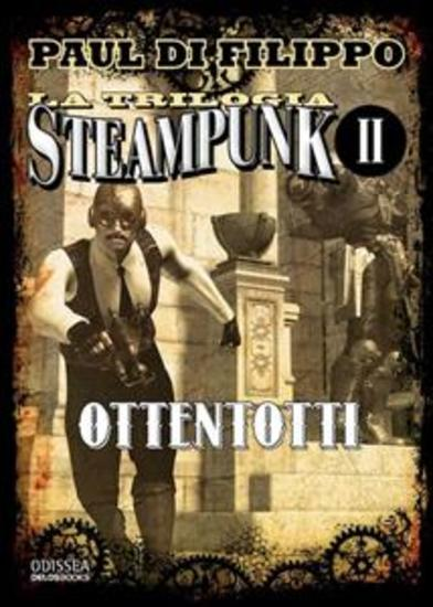La Trilogia Steampunk: Ottentotti - cover