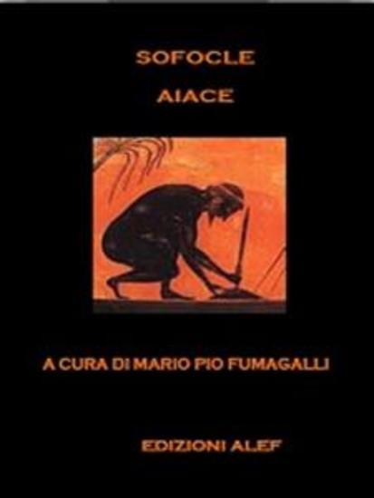 Sofocle Aiace - a cura di Pio Mario Fumagalli - cover