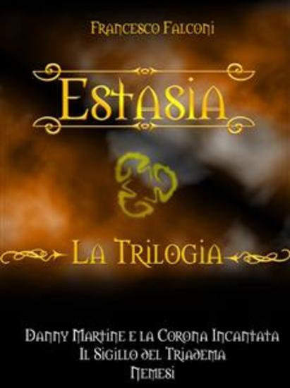 Estasia - La Trilogia - cover