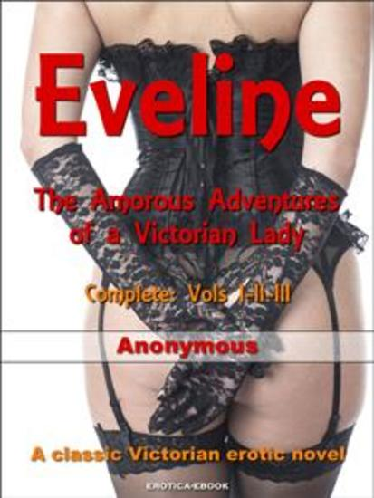 Eveline - The Amorous Adventures of a Victorian Lady - cover