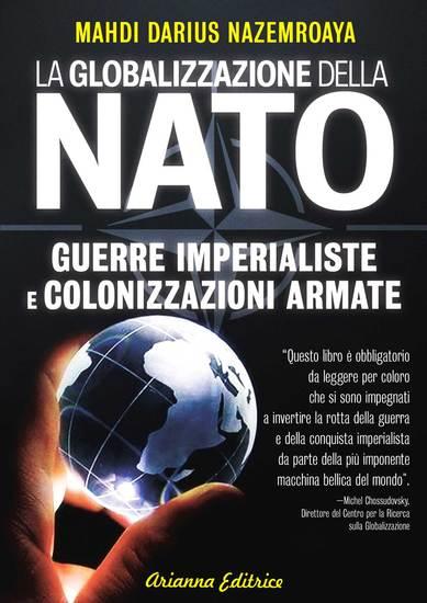 La Globalizzazione della Nato - Guerre imperialiste e colonizzazioni armate - cover