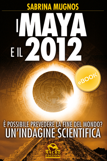 I Maya e il 2012 - cover