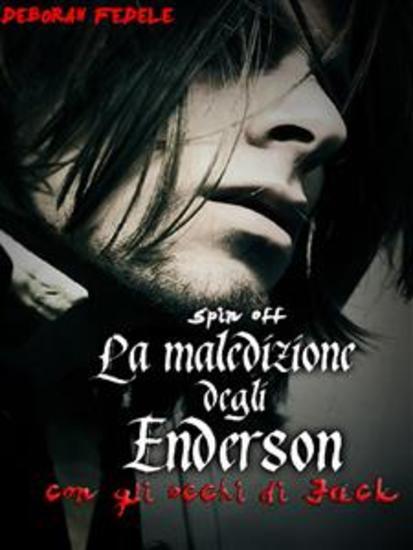 La Maledizione degli Enderson - Con gli occhi di Jack - Spin off - cover