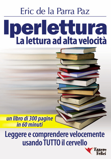 Iperlettura - La lettura ad alta velocità Leggere e comprendere velocemente usando TUTTO il cervello - cover