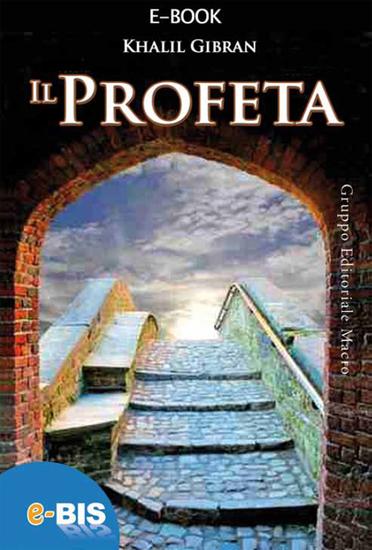 Il profeta - Piccolo capolavoro della letteratura mondiale - cover