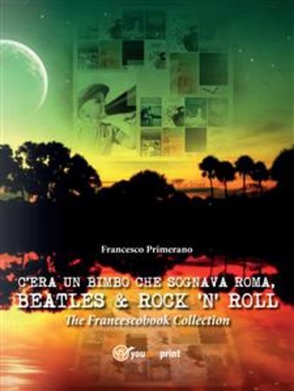 C'era un bimbo che sognava Roma Beatles & Rock'n' Roll - cover