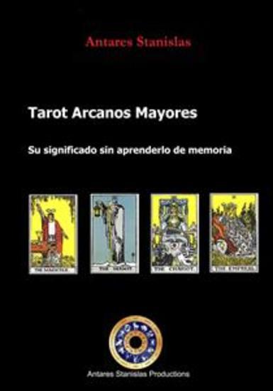 Tarot Arcanos Mayores su significado sin tener que aprender de memoria - cover