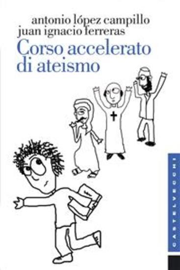 Corso accelerato di ateismo - cover